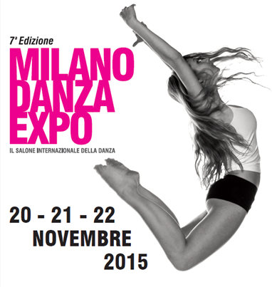Milano Danza Expo Edizione 2015, pochi giorni al via!